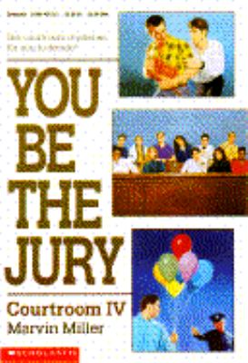 You Be the Jury: Courtroom IV