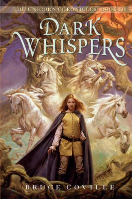 Dark Whispers (Unicorn Chronicles Series #3)