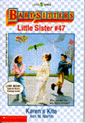 Karen's Kite: (The Baby-Sitters Club: Little Sister Series #47) - Ann M. Martin - Paperback