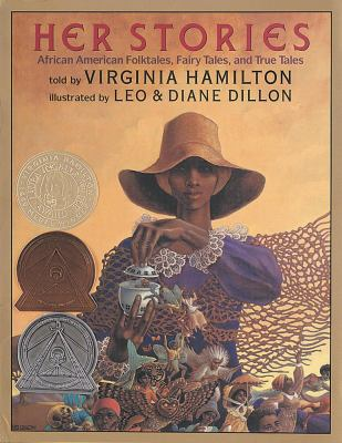 Her Stories African American Folktales, Fairy Tales, and True Tales