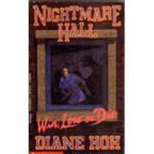 Win, Lose or Die (Nightmare Hall, No. 18)