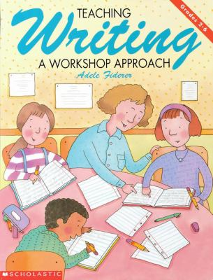 Teaching Writing (Grades 2-6)