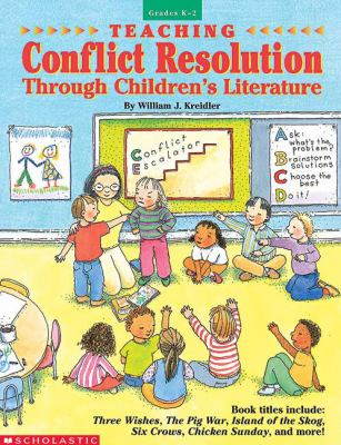 Teaching Conflict Resolution Through Children's Literature