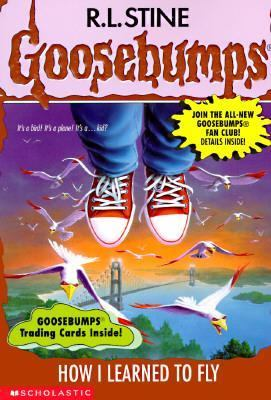 How I Learned to Fly (Goosebumps Series #52)
