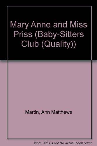 Mary Anne and Miss Priss (Baby-Sitters Club (Quality))