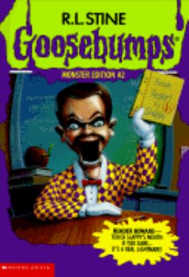 Goosebumps Monster Edition :(Goosebumps Series: Monster Edition #2)