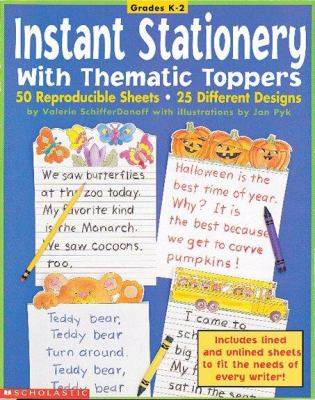 Instant Stationery With Thematic Toppers (Grades K-2)