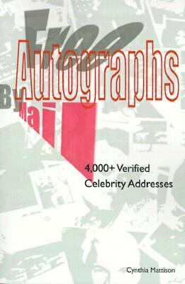 Free Autographs by Mail 4,000+ Verified Celebrity Addresses