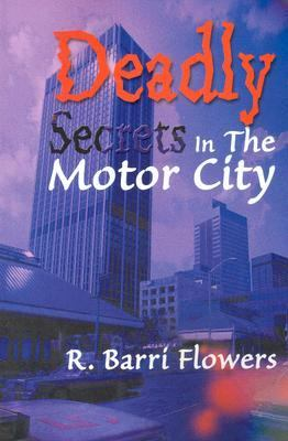 Deadly Secrets in the Motor City