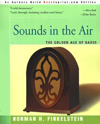 Sounds in the Air The Golden Age of Radio