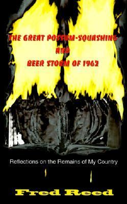Great Possum-Squashing and Beer Storm of 1962 Reflections on the Remains of My Country