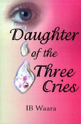 Daughter of the Three Cries