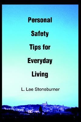 Personal Safety Tips for Everyday Living