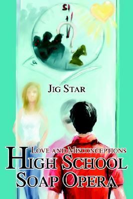 High School Soap Opera Love and Misconceptions