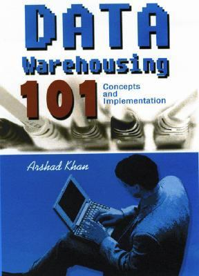 Data Warehousing 101 Concepts And Implementation