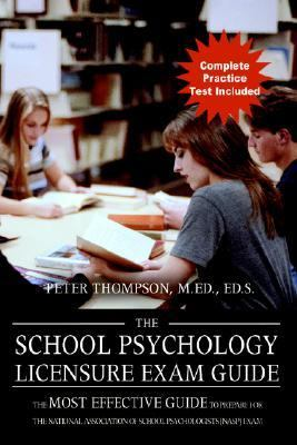School Psychology Licensure Exam Guide The Most Effective Guide To Prepare For The National Association Of School Psychologists (nasp) Exam