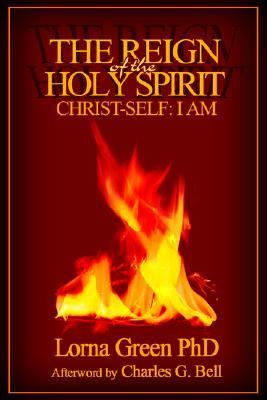 Reign Of The Holy Spirit Christ-self I Am