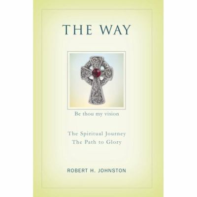 Way: The Spiritual Journey