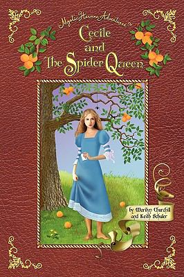 Cecile and the Spider Queen (Mystic Heroine Adventures)