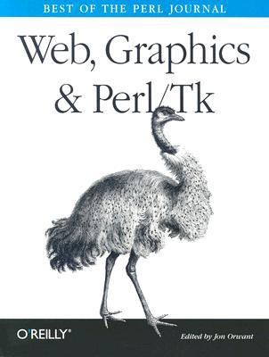 Web, Graphics and Perl/Tk Best of the Perl Journal