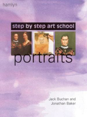 Step-by-Step Art School: Portraits - Jack Buchan - Paperback