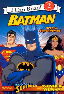 Meet The Super Heroes (Turtleback School & Library Binding Edition) (I Can Read 2)