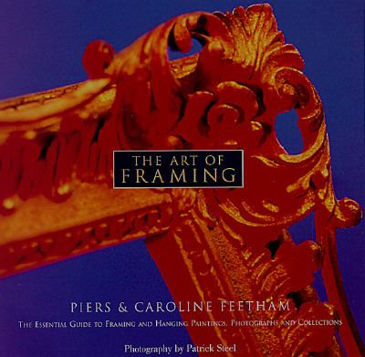 Art of Framing - Piers Feetham