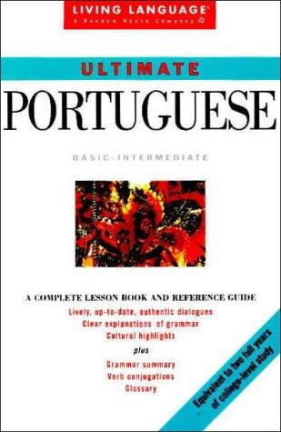 Ultimate Portuguese:  Basic-Intermediate (Living Language)