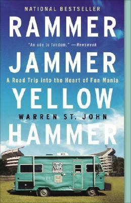 Rammer Jammer Yellow Hammer A Road Trip Into The Heart Of Fan Mania