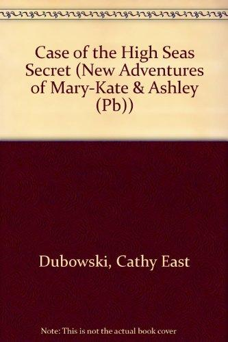 Case of the High Seas Secret (New Adventures of Mary-Kate & Ashley (Pb))
