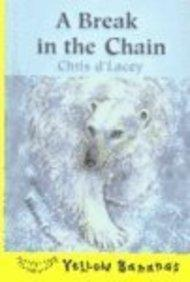 Break in the Chain (Yellow Bananas (Sagebrush))
