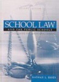 School Law and the Public Schools: A Practical Guide for Educational Leaders (2n