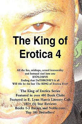 The King of Erotica 4: The DeTHRONEment Deluxe Edition