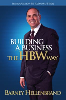Building A Business the HBW Way - Hellenbrand, Barney pdf epub