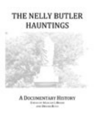 Nelly Butler Hauntings : A Documentary History