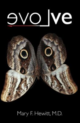 EvoLve : The True Story of a Physician Who Was Struck by Lightning, the Shaman She Befriended, and the Healing that Changed Her Life