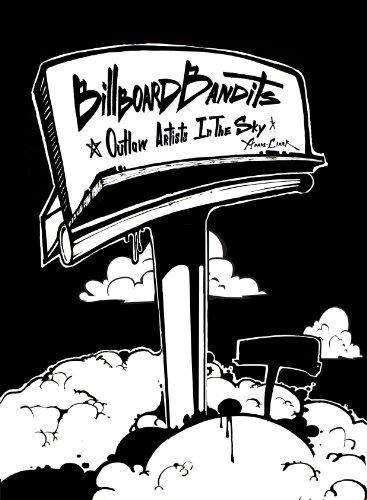 Billboard Bandits: Outlaw Artists in the Sky