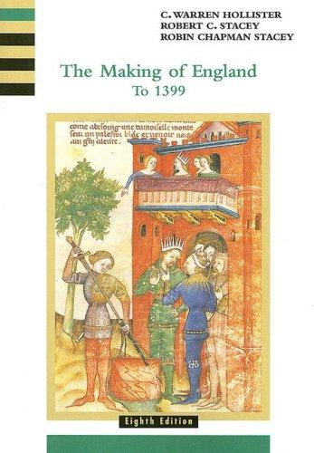 The Making of England to 1399 (History of England, vol. 1)