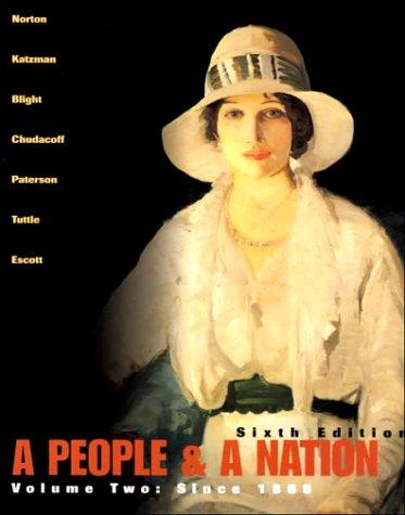 A People and a Nation: A History of the United States (Volume II, Since 1865)