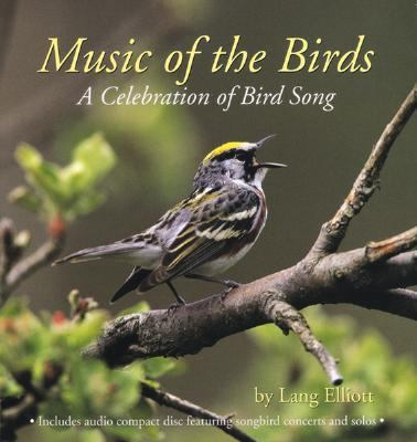 Music of the Birds A Celebration of Bird Song