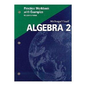 McDougal Littell Algebra 2: Practice Workbook with Examples, Teacher's Edition