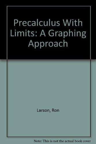 Precalculus With Limits: A Graphing Approach, 3rd Edition, Instructor's Annotated Edition