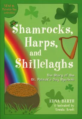 Shamrocks, Harps, and Shillelaghs The Story of the St. Patrick's Day Symbols