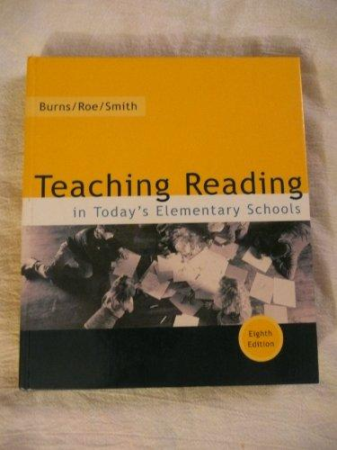 Teaching Reading In Today's Elementary Schools, Eighth Edition