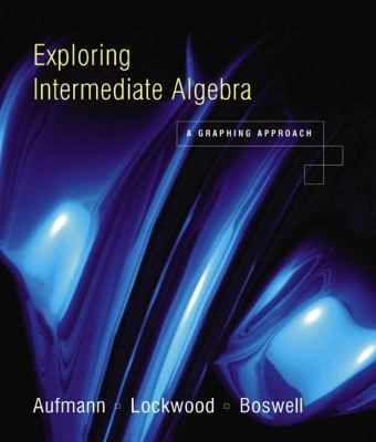 Exploring Intermediate Algebra