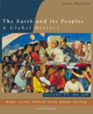 Earth and Its People A Global History Since 1500