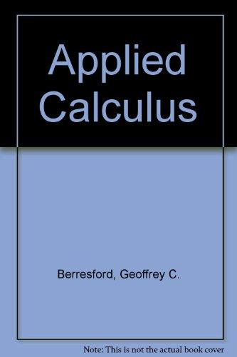 Student Solutions Manual: Used with ...Berresford-Applied Calculus; Berresford-Brief Applied Calculus
