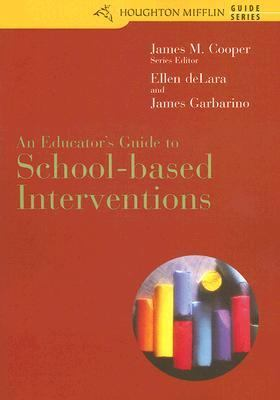Educator's Guide To School-based Interventions