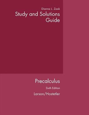 Study and Solutions Guide to Accompany Precalculus, 6th Edition