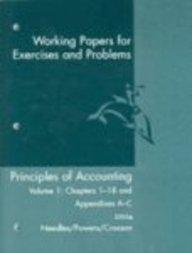 Principles of Accounting: Working Papers for Exercises and Problems Volume 1: Chapters 1-18 and Appendices A-C